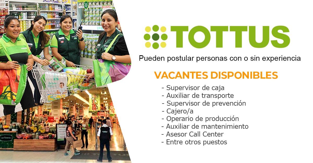 Tottus se complace en presentar sus nuevas vacantes para el 2021
